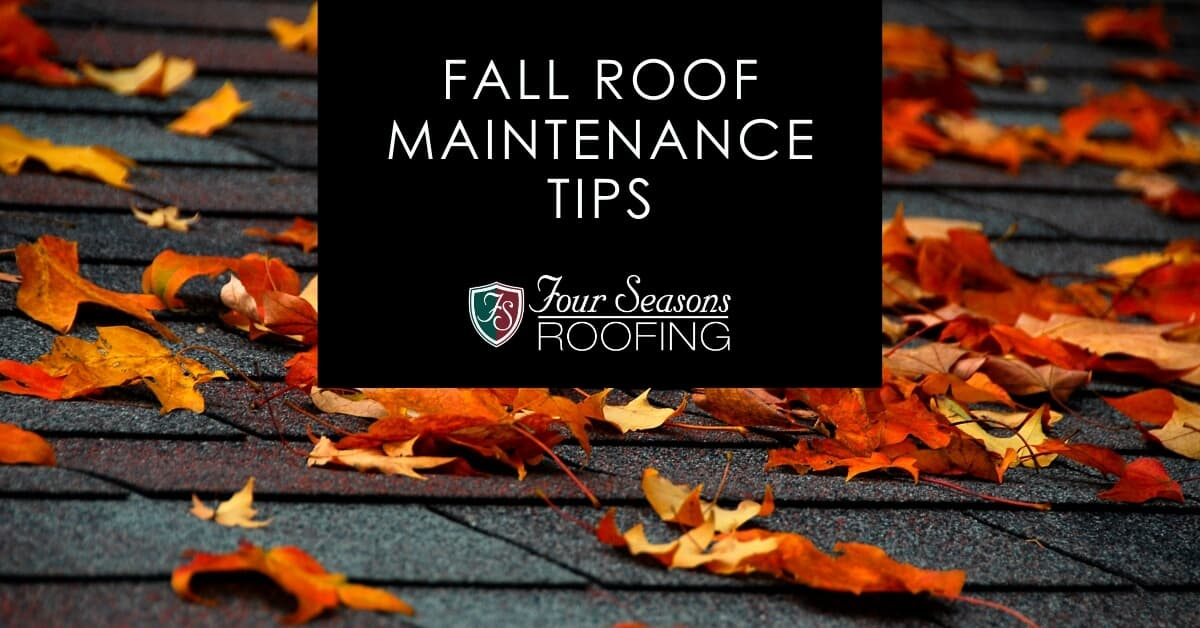 Fall Roof Maintenance Tips 2020